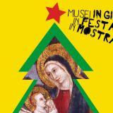 Natale nei Musei: tutte le mostre dei Musei in Comune!