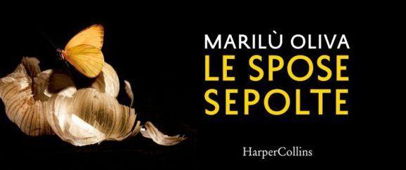 """Le spose sepolte"": thriller rosa di Marilù Oliva, eroina femminile"