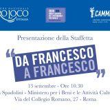 """CAMMINI ITALIANI: 13/09 PRESENTAZIONE STAFFETTA """"DA FRANCESCO A FRANCESCO"""""""
