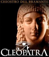 Cleopatra in Mostra al Chiostro del Bramante