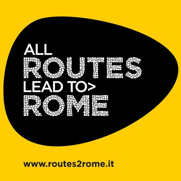 All Routes Lead to Rome - manifestazione internazionale sul turismo degli itinerari culturali, delle rotte, dei cammini, delle ciclovie, delle antiche vie di storia, cultura e pellegrinaggi