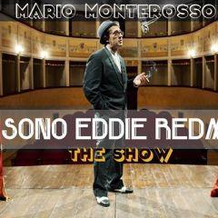 FUI E SONO EDDIE REDMOUNT: Alla Conventicola degli Ultramoderni lo spettacolo musicale di Mario Monterosso