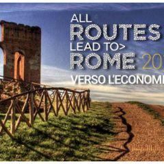 ALL ROUTES LEAD TO ROME: al lavoro per un'Economia della Bellezza