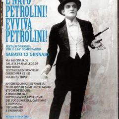 È NATO PETROLINI! EVVIVA PETROLINI! Sabato 13 Gennaio l'anniversario della nascita di un grande artista anima Rione Monti