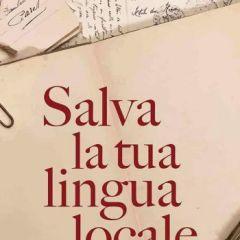 """PREMIO LETTERARIO """"SALVA LA TUA LINGUA LOCALE""""!"""